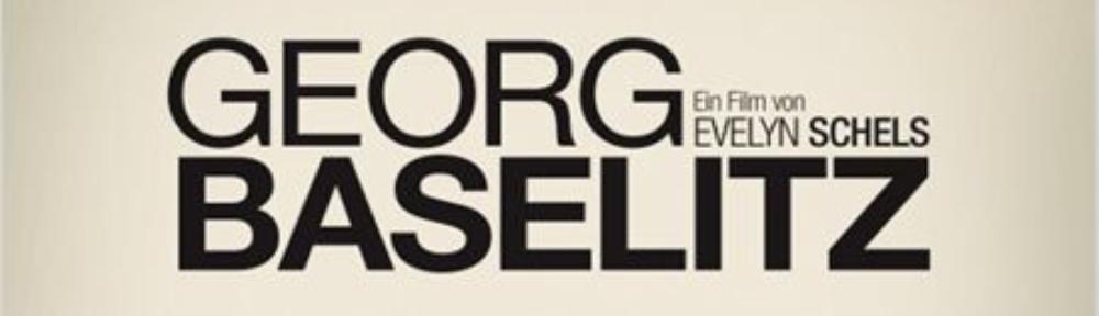 Georg Baselitz Filmplakat-header